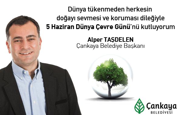 Alper Taşdelen'in 5 Haziran Dünya Çevre Günü Mesajı