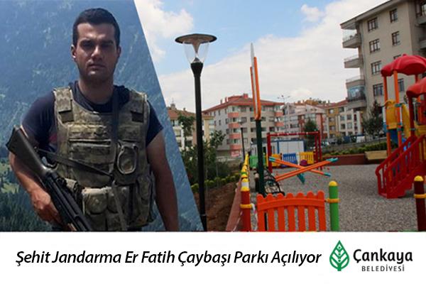 Şehit Jandarma Er Fatih Çaybaşı Parkı Açılıyor