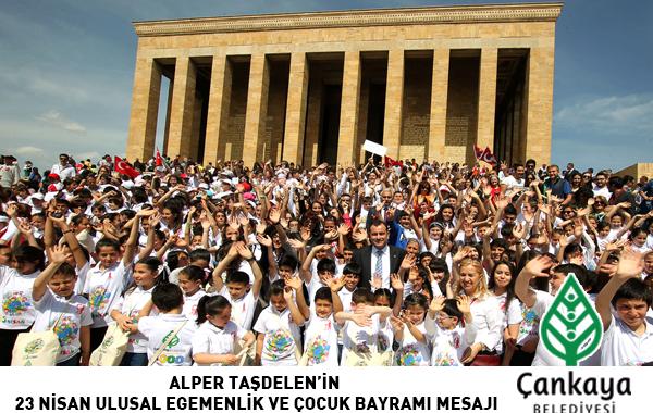 Alper Taşdelen'in 23 Nisan Ulusal Egemenlik Ve Çocuk Bayramı Mesajı