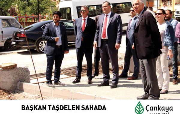 Başkan Taşdelen Sahada