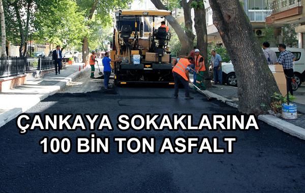 Çankaya Sokaklarına 100 Bin Ton Asfalt