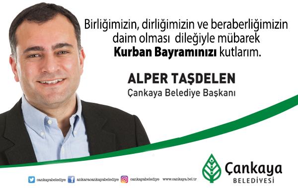 Çankaya Belediye Başkanı Alper Taşdelen'in Kurban Bayramı Mesajı