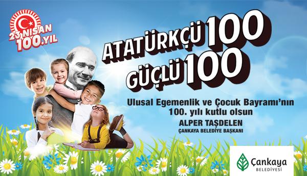23 Nisan Ulusal Egemenlik Ve Çocuk Bayramı'nın 100. Yılı Kutlu Olsun